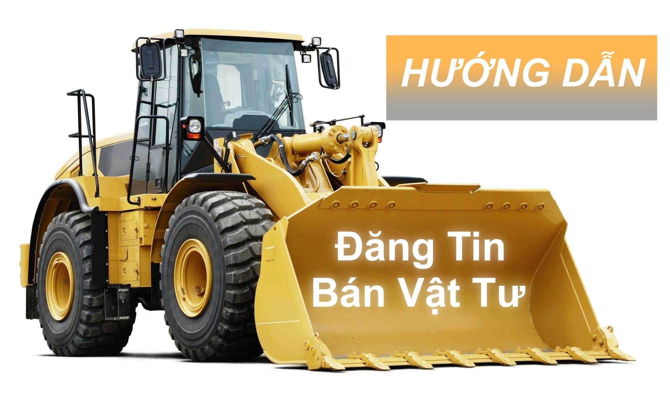 Hướng Dẫn Đăng Tin Bán Vật Tư Trên Website Hanoma.vn