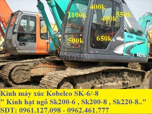 KÍNH MÁY XÚC KOBELCO SK200-6 , SK200-8 , SK220-8